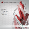 AutoCAD 2014 Tips and Tricks Booklet