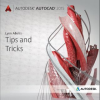 AutoCAD 2015 Tips and Tricks Booklet
