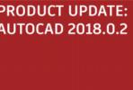 AutoCAD 2018.0.2 Update